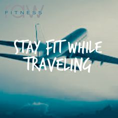 How to Stay Fit While Traveling - Raw Fitness Boca Raton