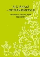 Älä Jänistä - opitaan kimpassa! Yrittäjyyskasvatuksen pelikortit.  http://tahtijulkaisut.pikakirjakauppa.fi/index.php
