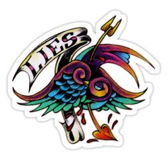 """LIES by Aarron Laidig Tattoo Flash Art Sticker because lies can take us down . features a sparrow / swallow type bird in neotraditional tattoo style and a banner reading """"Lies."""""""