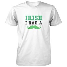 Irish I Had A Mustache Shirt - I wish I was lucky enough to have a mustache. All of our incredibly soft unisex adult shirts are made of 100% combed cotton. The sport grey t-shirt is made of 90% combed cotton and 10% polyester. Every t-shirt is custom made within 2-3 business days of completed payment.