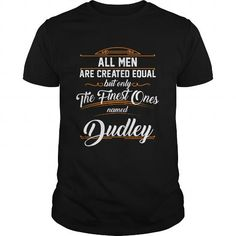 Cool DUDLEY T-Shirts