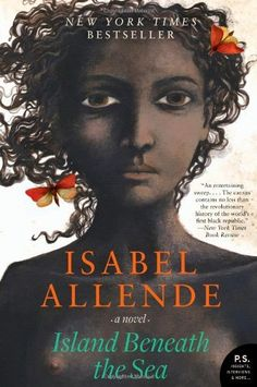 Island Beneath the Sea: A Novel (P.S.) by Isabel Allende