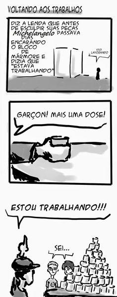 RABISCOS ENQUADRADOS: DESCE MAIS 3! Nº 61: STO LAVORANDO!