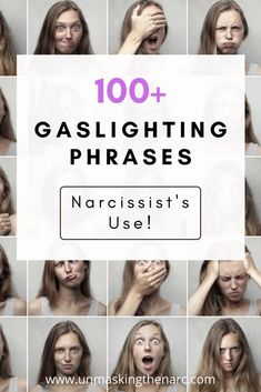 103 Common Narcissist Gaslighting Phrases | Unmasking the Narc Narcissistic Supply, Gaslighting, Sociopath, Insecure, Anxious, Confused, Knowing You, The 100, People
