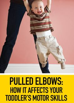 Pulled elbows: How it affects your toddler