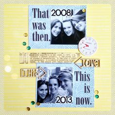 Then & Now scrapbook page by Olya Schmidt.