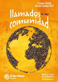Cartel Campaña de Caridad 2017: LLAMADOS A SER COMUNIDAD #LlamadosASerComunidad #DíaDeCaridad2017 #CorpusChristi