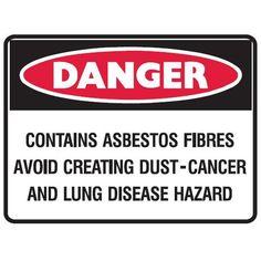 Danger Contains asbestos Fibres Danger Signs, Signage, Fiber, Construction, Group, Building, Low Fiber Foods, Billboard, Signs