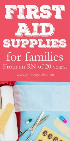 first aid kit supplies/ checklist / families / where to buy / summer / nurse