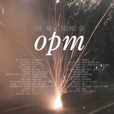 The New Sound of OPM #playlist #mixtape #opm Playlists, Tandem, Manila, Mixtape, Wilderness, Scene, Neon Signs, Entertaining, Adventure