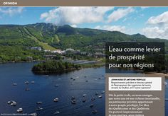 L'eau comme levier de prospérité pour nos régions - La Presse+ Comme, Saint Laurent, Old Sayings, Chief Executive, Climate Change