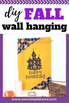 Create your own diy fall wall hanging and learn how to make a fabric wall hanging with a dowel. Halloween Sewing, Fall Sewing, Halloween Crafts, Craft Projects, Sewing Projects, Fabric Pen, Iron On Vinyl, Sewing Patterns For Kids, Birthday Fun