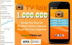 TV izle Android Uygulaması Google Play Store'da 1 Milyon Barajını Aştı