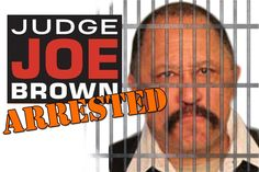 Judge Joe Brown ARRESTED!!! Judge Joe Brown's recent arrest for contempt of court in Shelby County Tennessee.  He was representing a client pro bono in a child support case when he was told that his case would not be heard that day.  He lost his temper and questioned the authority of Magistrate Judge Harold Horne.  He was arrested and sentenced to 5 days in Shelby County jail.  Joe Brown is running for District Attorney.  Was this just a publicity stunt?
