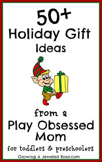 Holiday Gift Ideas for Toddlers ~ Growing A Jeweled Rose