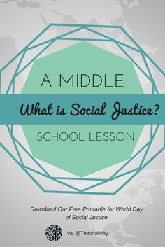 #Free Printables for Middle School Classrooms: What is Social Justice? #WorldDayofSocialJustice