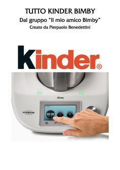 Tutto Kinder 2017 Bimby by Antonella Pinto - issuu Cooking Chef, Nutella, Sweet Recipes, Make It Simple, Buffet, Bakery, Food And Drink, Biscotti, Dessert