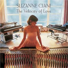 The Velocity of Love, by Suzanne Ciani