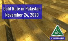Gold Rate in Pakistan Today – 24 November 2020
