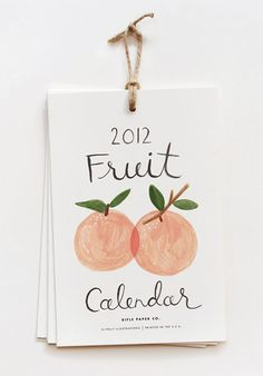Fruit calender @ Rifle Paper Co. 2012 Calendar, Calendar Design, Diy Calender, 2015 Calendar Printable, Fruit Illustration, Paper Goods, Creations, Stationery, Bullet Journal