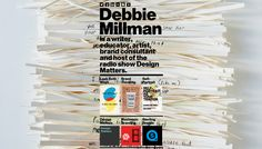 Debbie Millman's website. Thin (.25) column of bold sans-serif text and small pictures of work placed on rotating, non-distracting background. HTML/CSS/Javascript.
