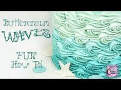 Party Decoration Under the Sea . 35 Party Decoration Under the Sea . buttercream Waves Tutorial Perfect for Mermaid and Under the Sea Ocean Cakes, Beach Cakes, Easy Cake Decorating, Cake Decorating Techniques, Cake Decorating Frosting, Decorating Ideas, Decorating Supplies, Sirenita Cake, Wave Cake