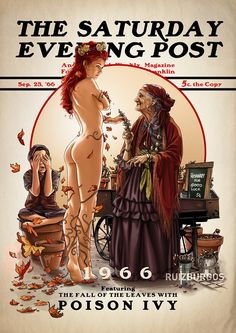 """Poison Ivy 1966 Granada, Spain-based artist Ruiz Burgos (a.k.a. """"OnlyMilo"""") has created an amazing series of illustrations featuring DC Comics heroes and villains in the style of Norman Rockwell's iconic covers from The Saturday Evening Post."""
