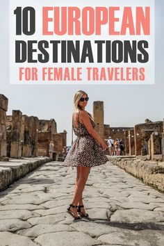 Whether you are looking for a destination for a solo female trip, a trip with your girlfriends, or want somewhere that will be a relatively straightforward destination without too many hassles, here are my suggestions on ten European destinations for female travelers!
