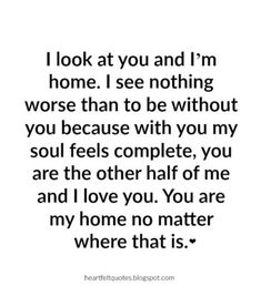 Love Quotes For Him & For Her :Hopeless Romantic Love Quotes Love Quotes For Her, Cute Love Quotes, Quotes To Live By, You Complete Me Quotes, Quotes For My Husband, Romantic Love Quotes For Him, Love Waiting Quotes, Whats Love Quotes, Love Sayings