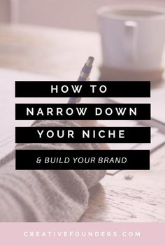 How To Narrow Down Your Niche & Build Your Personal Brand. Branding Tips // Business Tips // Creative Entrepreneur //  Free Resources for Entrepreneur //  Entrepreneur Ideas //  Entrepreneur Inspiration