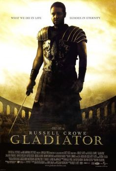 Gladiator - amazing! Russell Crowe is a great actor!
