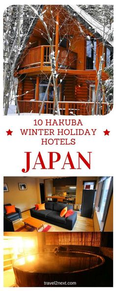 Snow in Japan | 10 Hakuba Winter Holiday Hotels. Want to see snow in Japan? Planning a skiing or snowboarding trip?:
