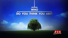 """Who Do You Think You Are?"" - all the episodes are here. I LOVE this show!"