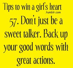 Tips to win a Girl's heart: don't just be a sweet talker. Back up your good words with great actions Because I Love You, Just Be, My Love, Boyfriend Quotes, Boyfriend Stuff, Cool Words, Wise Words, Sweet Talker, Relationship Advice