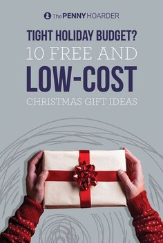 Short on money for Christmas gifts? No problem; you can still give great presents to your friends and family. Here are 10 ideas for gifts your loved ones will appreciate, but that won't destroy your holiday budget. /thepennyhoarder/