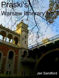 Praski's Warsaw Itinerary No.7 (Praski's Itineraries) by Jan Sandford, http://www.amazon.co.uk/dp/B00IBLR094/ref=cm_sw_r_pi_dp_8.59sb1ZT47FZ