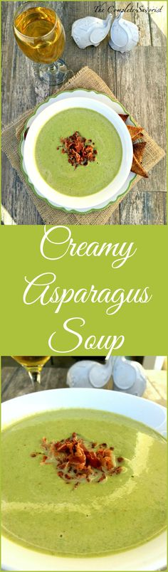 Creamy Asparagus Soup ~ Asparagus, cream, onions, shallots, and bacon! ~ The Complete Savorist