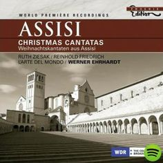 Assisi Christmas Cantatas by Werner Ehrhardt on Spotify