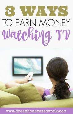 Watching tv is one of the easiest ways for stay at home moms to earn money from your couch.Today you'll learn more about several sites that reward you for doing what you love, watching tv!