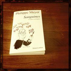 """Des """"Sanguines"""" carrément sanglantes...  """"Sanguines"""", Philippe Meyer. Éd. Robert Laffont, 19,00 euros."""
