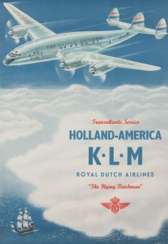 Vintage Planes Transatlantic service Holland-America KLM Royal Dutch Airlines The Flying Dutchman - I'm an absolute fan of vintage designs, and I came across some wonderful Vintage posters of European airlines so I thought I'd share them with you guys. Retro Poster, Poster Ads, Advertising Poster, Deco Aviation, Vintage Advertisements, Vintage Ads, Vintage Designs, Retro Airline, Vintage Airline