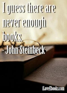 books http://www.iloveebooks.com/3/post/2013/03/image-quote-not-enough.html