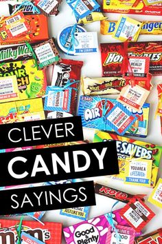 Clever Candy Sayings for almost EVERY occasion! Great ideas for a quick and easy gift, a candy gram, or love note. Candy Sayings Gifts, Candy Bar Gifts, Candy Bar Poems, Candy Puns, Nerds Candy, Cute Candy, Best Candy, Now And Later Candy