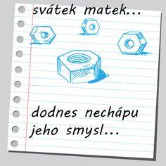Svátek matek #svatekmatek #vtipy | #etenim @Etenim Web Design, Funny Memes, Jokes, Motto, Awkward, Fun Stuff, Mindfulness, Humor, Anime