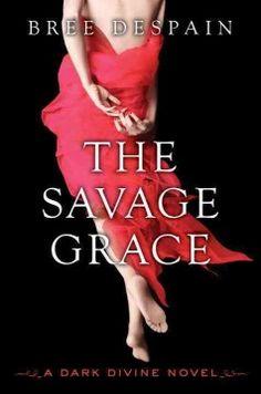The savage Grace / Bree Despain