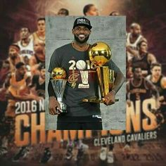 LeBron James & Cleveland Cavaliers / World Champions  ... Akron's Own  ...