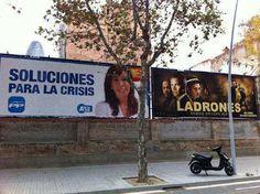 Blog del Celata Garrapata: Pintadas y Pancartas Callejeras