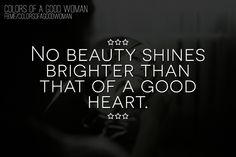 Let your beauty shine from the inside out .