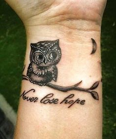 Owl tattoo...never lose hope