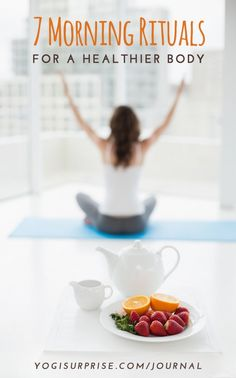 Part of an effective morning is refining your early-day routine. Here are seven simple habits to turn your mornings into an efficient launchpad into the rest of your day! #yogisjournal